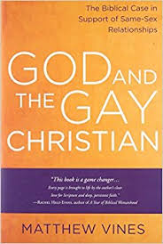 God and the Gay Christian: The Biblical Case in Support of Same-Sex Relationships.